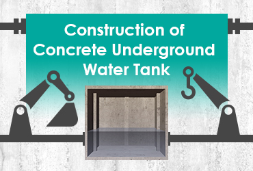 Construction of Concrete Underground Water Tank - Versatile