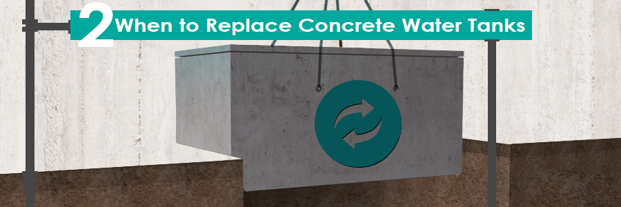 When to Replace Concrete Water Tanks